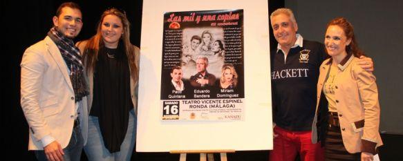 Ronda acogerá el estreno de 'Las mil y una coplas. El musical', El espectáculo contará con la participación de Eduardo Bandera, Paco Quintana y Miriam Domíguez, 04 Nov 2013 - 16:31