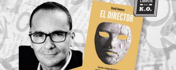 David Jiménez, exdirector del periódico El Mundo, presentará en Ronda su último libro, Será durante una charla-entrevista a cargo del director de…, 03 Jul 2019 - 19:59